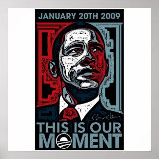 Éste es el nuestro momento 20 de enero de 2009 posters