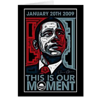 Éste es el nuestro momento 20 de enero de 2009 tarjeta de felicitación