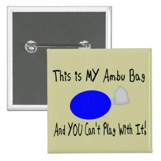 """""""Éste es MI bolso de Ambu""""--Regalos del terapeuta  Pins"""