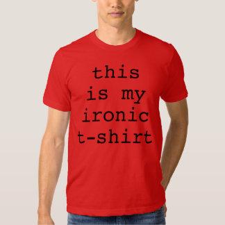 Éste es mi negro irónico de la camiseta remeras