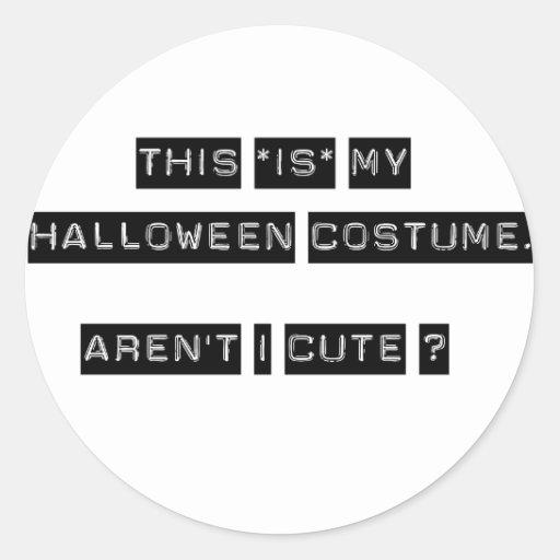 Éste ES mi traje de Halloween Pegatina Redonda