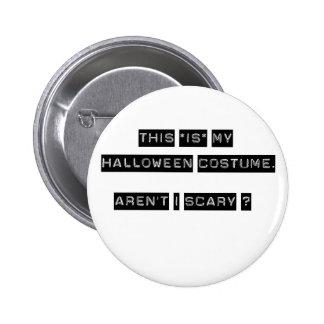 Éste ES mi traje de Halloween Pin Redondo De 2 Pulgadas
