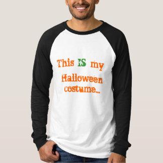 Éste ES mi traje de Halloween…. Playera