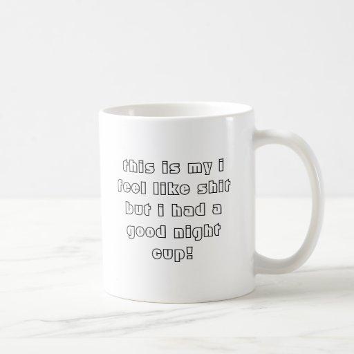 éste es mi yo siente como mierda pero tenía un taza de café