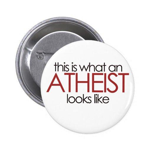 Éste es un qué ateo parece pin redondo de 2 pulgadas