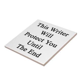 Este escritor le protegerá hasta el extremo teja cerámica