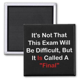 """Este examen es """"final"""" (la oscuridad) imán cuadrado"""