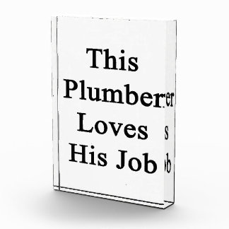 Este fontanero ama su trabajo