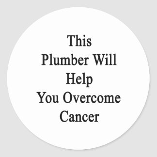 Este fontanero le ayudará a superar al cáncer pegatinas redondas