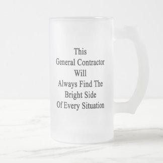 Este general Contractor Will Always Find el Brigh Taza De Cristal