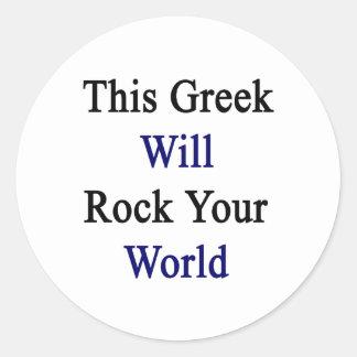 Este Griego oscilará su mundo Pegatina Redonda