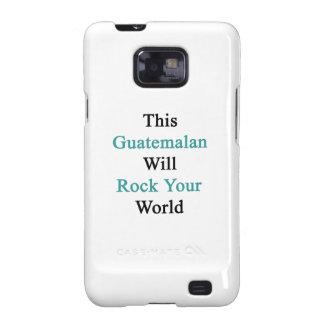 Este guatemalteco oscilará su mundo galaxy SII carcasas