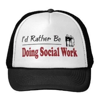 Esté haciendo bastante el trabajo social gorras