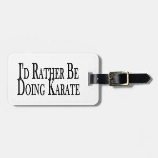 Esté haciendo bastante karate etiqueta para maleta