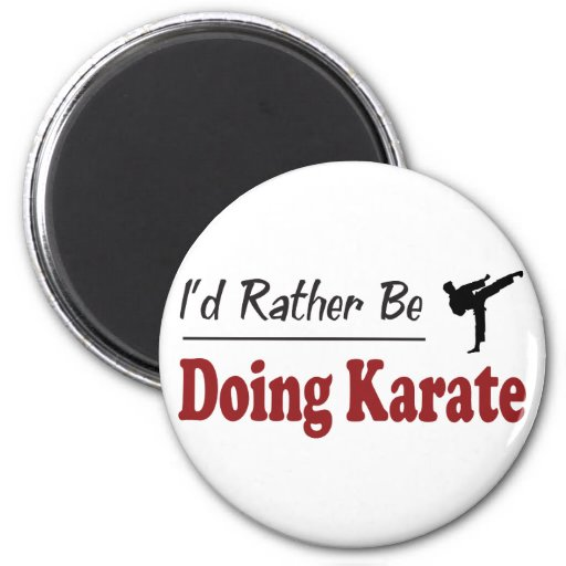 Esté haciendo bastante karate imán redondo 5 cm