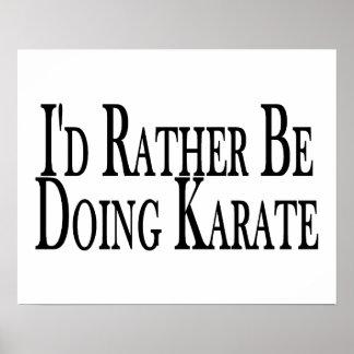 Esté haciendo bastante karate póster