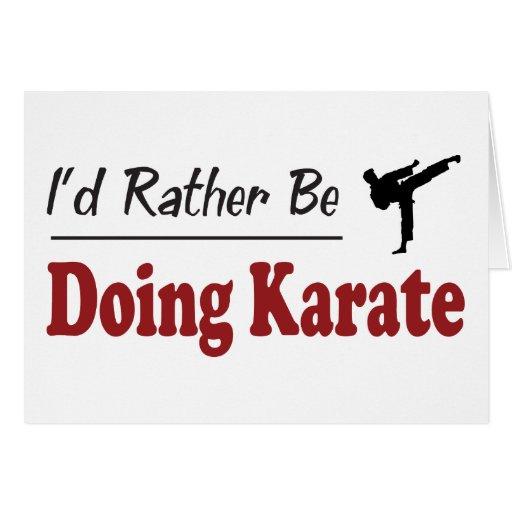 Esté haciendo bastante karate tarjeta