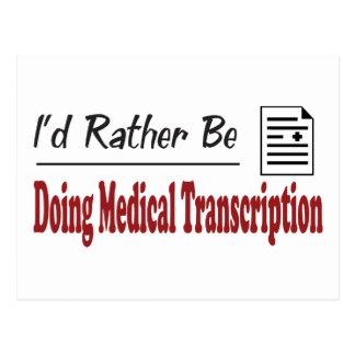 Esté haciendo bastante la transcripción médica postal