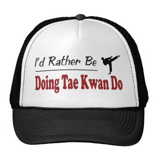 Esté haciendo bastante Tae Kwan hacen Gorros