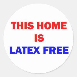 Este hogar es látex libre pegatina redonda