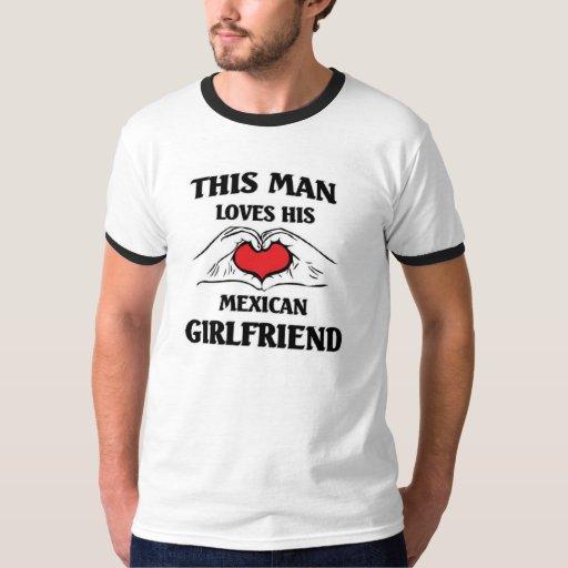 Este hombre ama a su novia mexicana camisas
