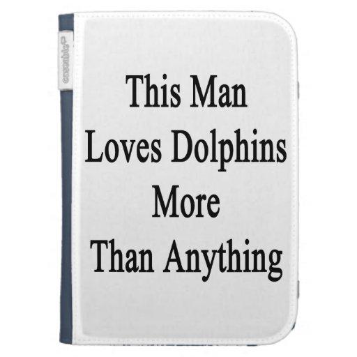 Este hombre ama delfínes más que cualquier cosa