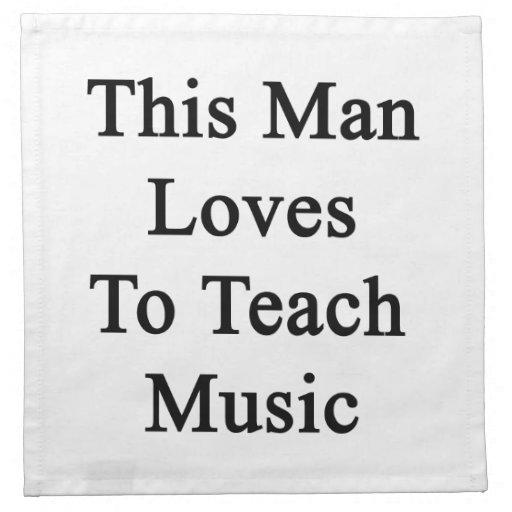 Este hombre ama enseñar a música servilleta de papel