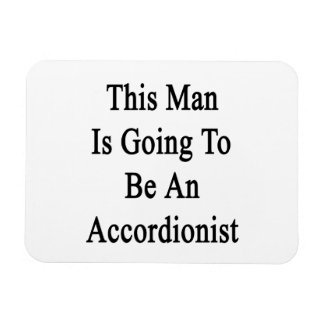 Este hombre va a ser acordeonista imanes flexibles
