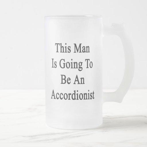 Este hombre va a ser acordeonista taza de café