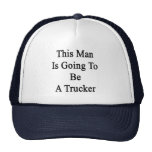 Este hombre va a ser camionero gorro de camionero