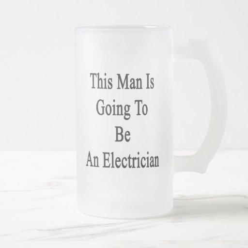 Este hombre va a ser electricista taza de cristal
