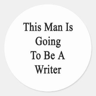 Este hombre va a ser escritor pegatina redonda