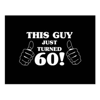 ¡Este individuo acaba de dar vuelta a 60! Postal