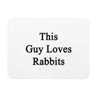 Este individuo ama conejos imanes