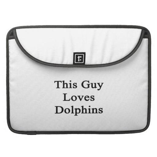 Este individuo ama delfínes fundas macbook pro
