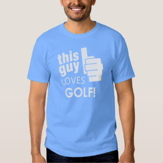 ¡Este individuo ama golf! Playera