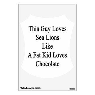 Este individuo ama leones marinos como los amores vinilo decorativo