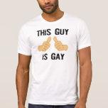 Este individuo es gay camisetas