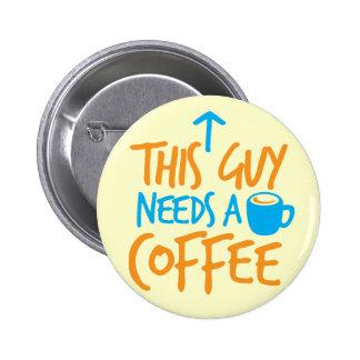 ¡Este individuo necesita un CAFÉ! Pin