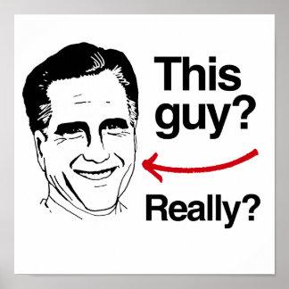 Este individuo realmente Romney.png Poster