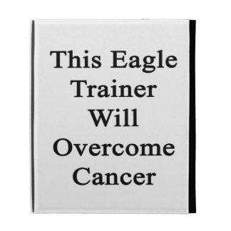 Este instructor de Eagle superará al cáncer