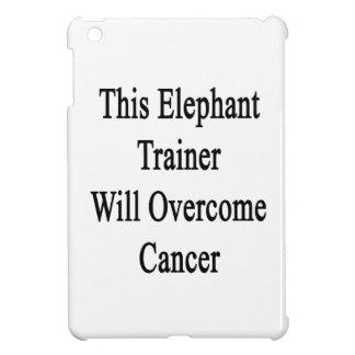Este instructor del elefante superará al cáncer