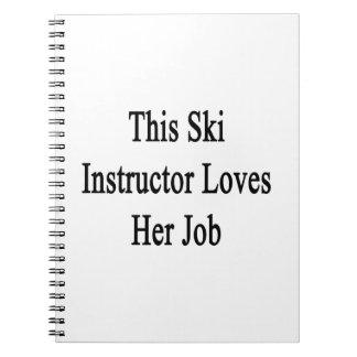 Este instructor del esquí ama su trabajo libretas espirales