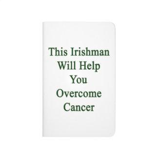 Este irlandés le ayudará a superar al cáncer cuadernos grapados