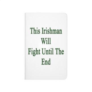 Este irlandés luchará hasta el extremo cuaderno grapado