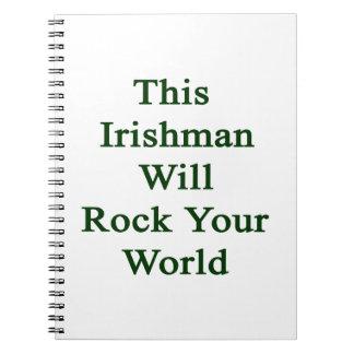 Este irlandés oscilará su mundo libro de apuntes