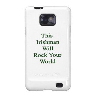 Este irlandés oscilará su mundo galaxy SII fundas