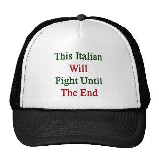 Este italiano luchará hasta el extremo gorras de camionero