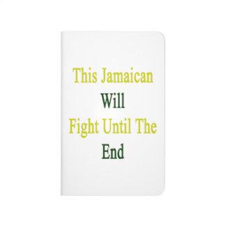 Este jamaicano luchará hasta el extremo cuaderno