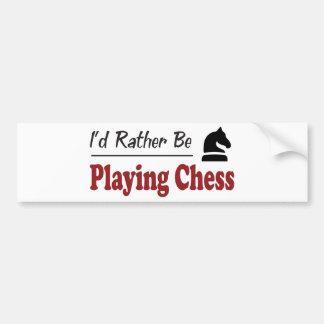 Esté jugando bastante a ajedrez etiqueta de parachoque